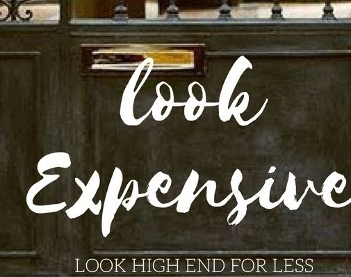 Look Expensive For Less